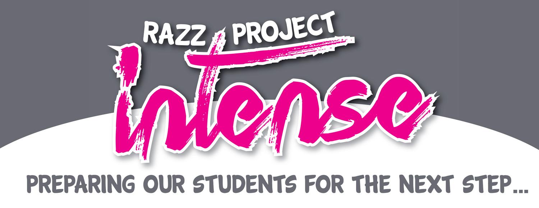 razz project intense